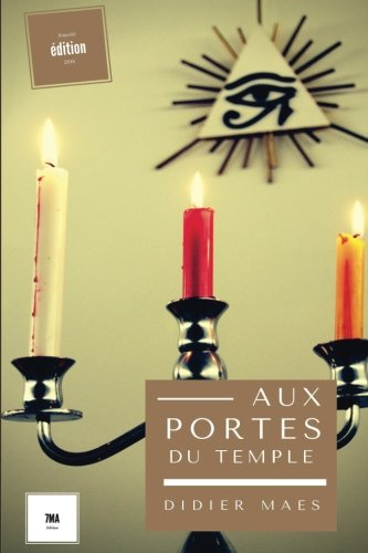 Aux portes du temple (French Edition)