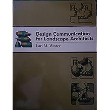 Design Communication for Landscape Architects