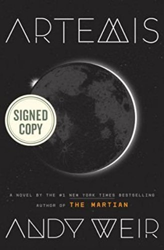 Book cover from Artemis AUTOGRAPHED by Andy Weir (SIGNED EDITION) Available 11/14/17 Limited Quantity Available by Andy Weir