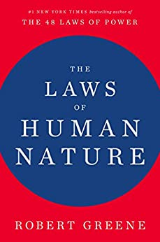 The Laws of Human Nature by [Greene, Robert]