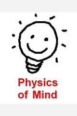 Physics of Mind Kindle Edition