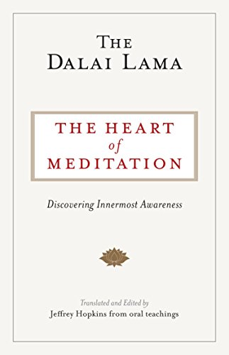 The heart of meditation discovering innermost awareness kindle the heart of meditation discovering innermost awareness by hh the fourteenth dalai lama fandeluxe Choice Image