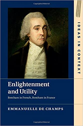 __DOC__ Enlightenment And Utility: Bentham In French, Bentham In France (Ideas In Context). Unidades reviews EvFree tijeras about Light Cordoba