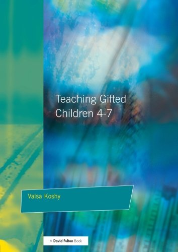 Download Teaching Gifted Children 4-7: A Guide for Teachers ebook