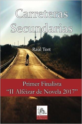 Carreteras Secundarias (Spanish Edition) (Spanish) 1st Edition