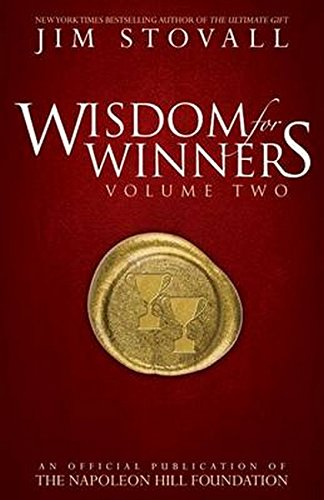 2: Wisdom For Winners Volume Two: An Official Publication of the Napoleon Hill - Spring Mall Hills