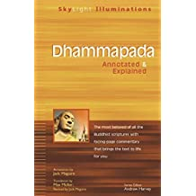 Dhammapada : Annotated & Explained