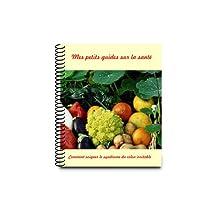Comment soigner le syndrome du colon irritable (French Edition)