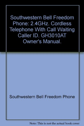 Southwestern Bell Freedom Phone: 2.4GHz. Cordless Telephone