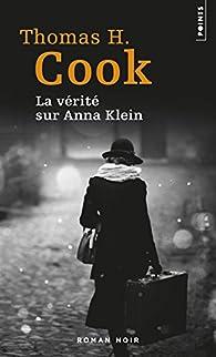 La vérité sur Anna Klein par Thomas H. Cook