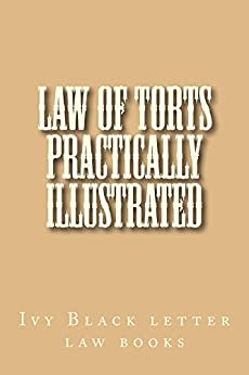 black letter law of torts practically illustrated 1091