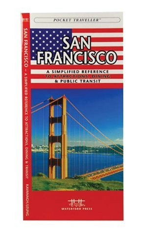 San Francisco: A Simplified Reference to Attractions, Dining & Public Transit (City Easy Travel Guides)