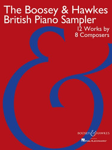 The Boosey & Hawkes British Piano Sampler: 12 Works by 8 Composers PDF