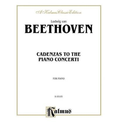 Download [(Cadenzas to the Piano Concerti)] [Author: Ludwig van Beethoven] published on (March, 2000) pdf