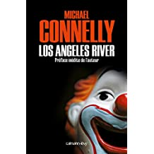 Los Angeles River (Harry Bosch t. 10) (French Edition)