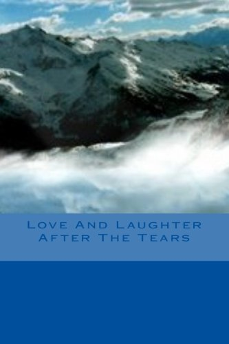 Love And Laughter After The Tears PDF