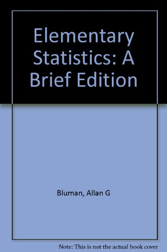 Elementary Statistics: Workbook A Brief Edition