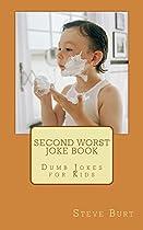 Second Worst Joke Book: Dumb Jokes For Kids
