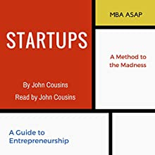 Startups: A Guide to Entrepreneurship Audiobook by John Cousins Narrated by John Cousins