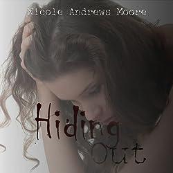 Hiding Out