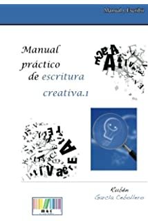 Manual práctico de escritura creativa.1