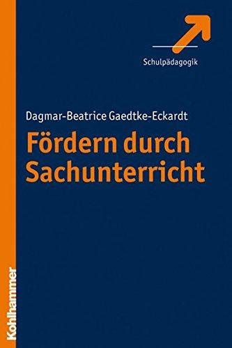 Fördern durch Sachunterricht Taschenbuch – 2. Dezember 2010 Kohlhammer W. GmbH 3170209566 Bildung