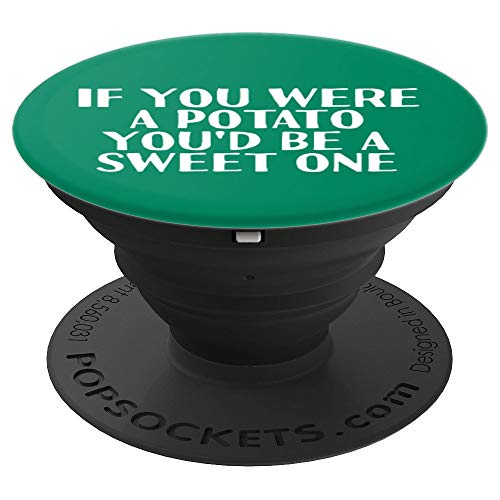 IF YOU WERE A POTATO Art Funny Pick-Up Line Gift Idea - PopSockets Grip and Stand for Phones and Tablets ()