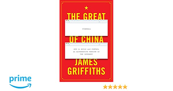 Amazon com: The Great Firewall of China: How to Build and Control an
