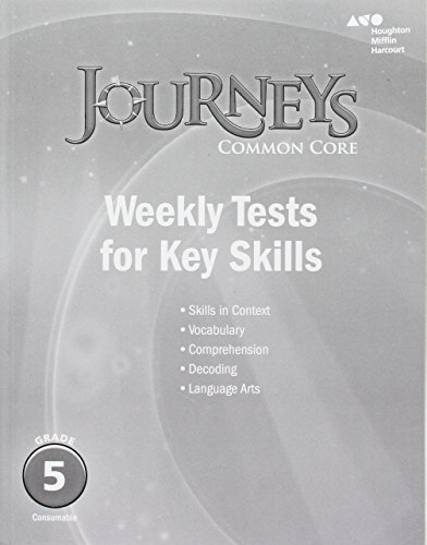 Journeys: Common Core Weekly Assessments Grade 5