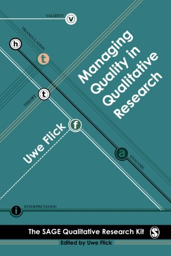 Managing Quality in Qualitative Research (Qualitative Research Kit)