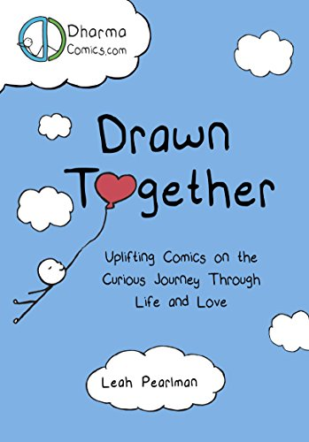 - Drawn Together: Uplifting Comics on the Curious Journey Through Life and Love