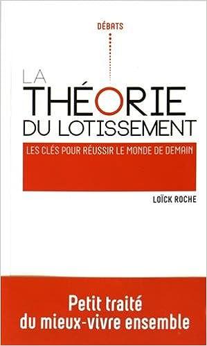 Livres gratuits La théorie du lotissement : Les clés pour réussir le monde de demain pdf, epub ebook