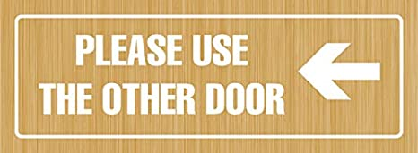 Dark Walnut iCandy Products Inc Please Use The Other Door Left Arrow Business Office Door Building Sign 3x9 Inches Single Plastic