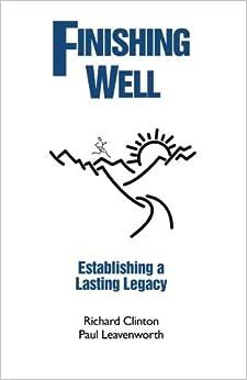 Book Finishing Well: Establishing a Lasting Legacy