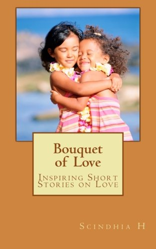 Bouquet of Love: Inspiring Short Stories on Love