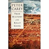 True History of the Kelly Gang, Peter Carey, 0702231886