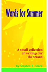 Words For Summer: A small collection of writings for the season Kindle Edition