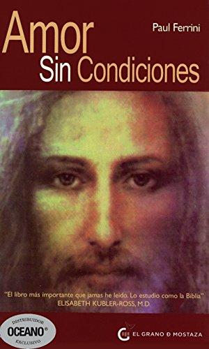 Amor sin condiciones / Love Without Conditions: Reflexiones Sobre La Mente Cristica