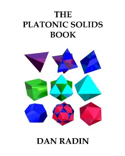 The Platonic Solids Book: Dan Radin: 9781434823731: Amazon.com: Books