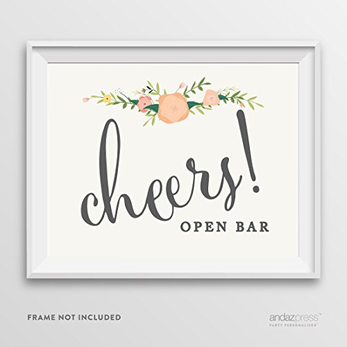 Andaz Press Wedding Party Signs, Floral Roses Print, 8.5-inch x 11-inch, Cheers Open Bar Sign, 1-Pack, Unframed ()