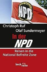 In der NPD: Reisen in die National Befreite Zone