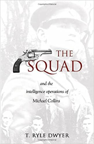 Book The Squad: And the Intelligence Operations of Michael Collins