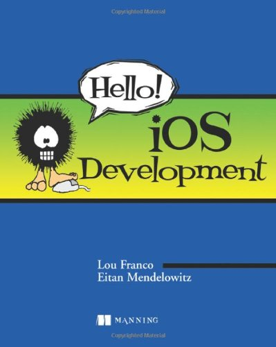 Hello! iOS Development by Brand: Manning Publications