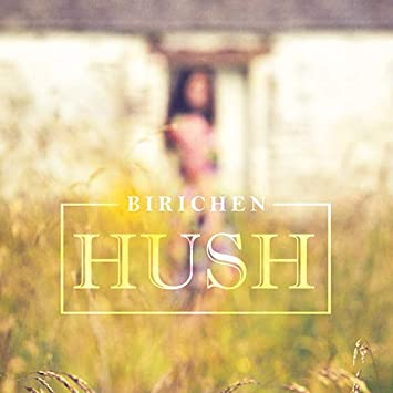Image result for birichen hush