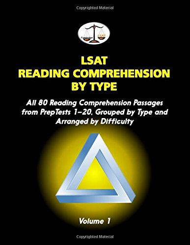 LSAT Reading Comprehension by Type, Volume 1: All 80 Reading Comprehension Passages from PrepTests 1-20, Grouped by Type and Arranged by Difficulty (Cambridge LSAT)