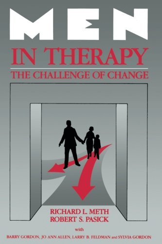 41s3dNWqB%2BL Men in Therapy: The Challenge of Change (The Guilford Family Therapy Series)