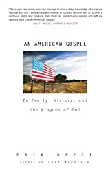 AN American Gospel: On Family, History, and the Kingdom of God