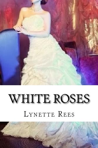 White Roses (Seasons of Change) (Volume 2) PDF ePub ebook