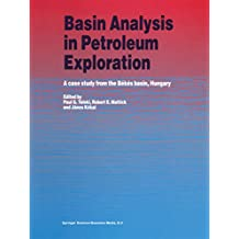 Basin Analysis in Petroleum Exploration: A case study from the Békés basin, Hungary