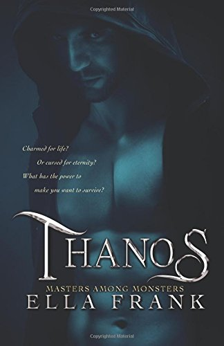 Thanos (Masters Among Monsters) (Volume 3) ebook